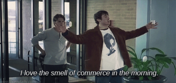 I love the smell of commerce in the morning