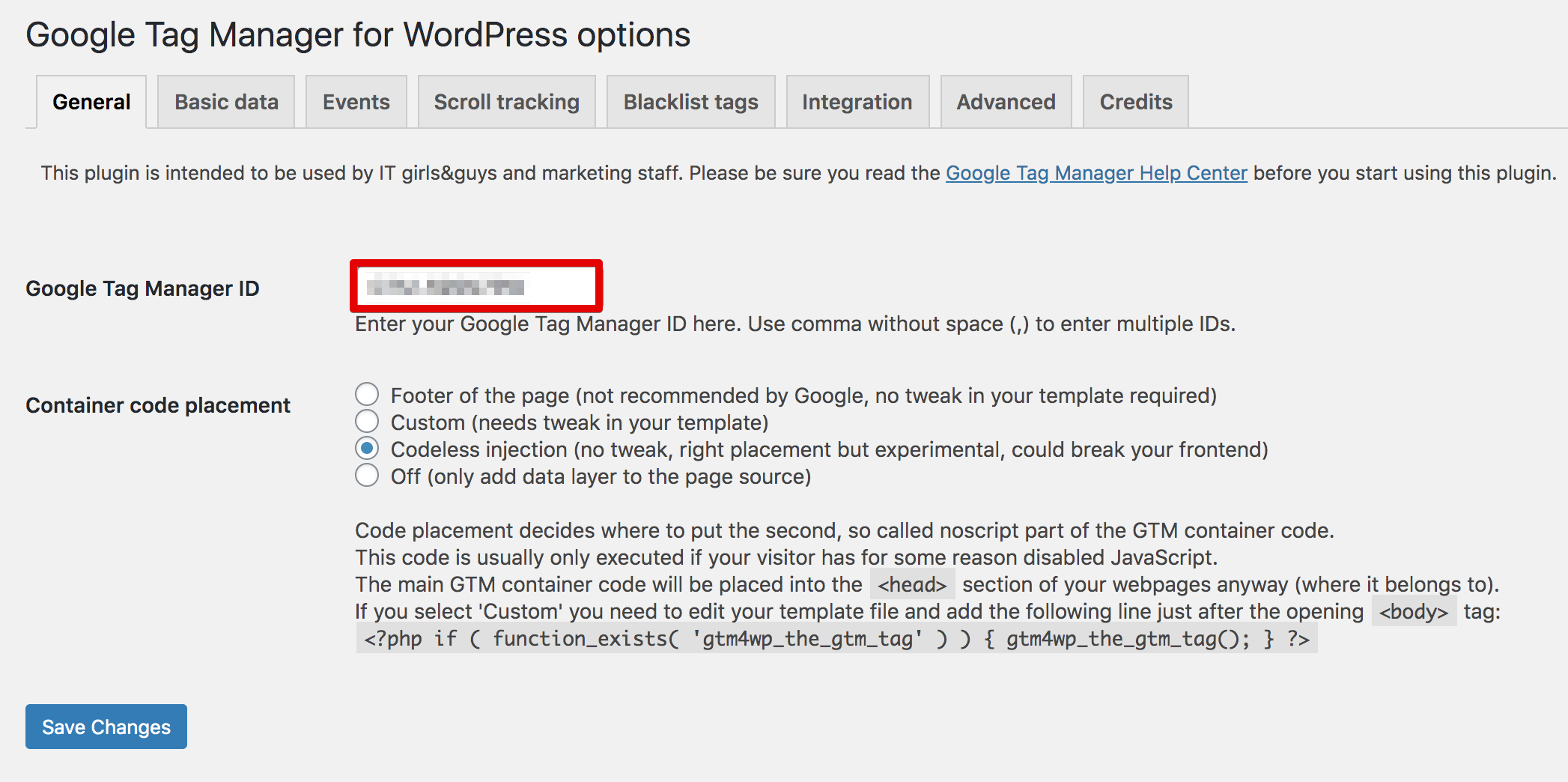 Enter your GTM tracking ID in the GTM For WordPress plugin